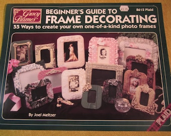 Gracy Frames,Beginners Guide to Frame Decorating 55 ways to create your own photo frames with foil and fabric,by Joel Meltzer,easy,fun craft