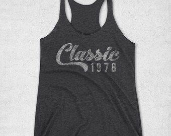 40th Birthday Gifts For Women - Classic 1978 Tank Top - 1978 Shirt - 40th Birthday Shirt -40th Birthday Graphic Tee  40th Workout Tank Top