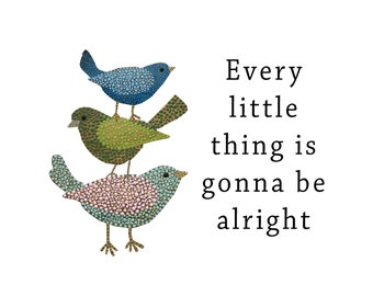 Three little birds every thing is gonna be alright, wall art, bob marley, digital download