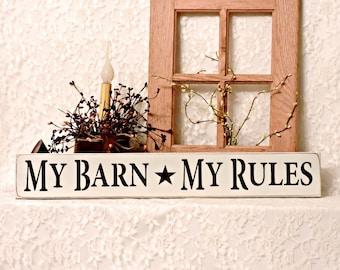 My Barn My Rules - Primitive Country Painted Wall Sign, Wall Decor, Barn decor, Barn sign, Farmhouse Decor, Farmhouse style, Farmhouse sign