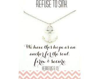 Refuse to sink necklace - we have this hope as an anchor - hewbrews 6:19 jewelry - hewbrews necklace - bible verse jewelry - bible verse