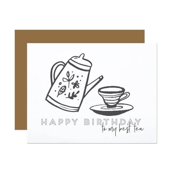 Happy Birthday Best Tea - Birthday Card