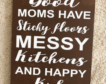Good moms have wooden sign