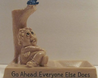 "1970 W & R Berries ""Go Ahead Everyone Else Does"" Ashtray"