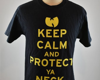 Vintage Wu-Tang Clan Keep Calm and Protect Ya Neck Tee.