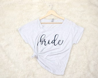 Bride Shirt - Bride Shirts - Team Bride Shirts - Bridal Party Shirts - Bridal Shirts - Bachelorette Shirts - Couple Shirts - Honeymoon Shirt