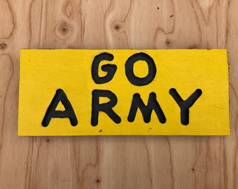 Go Army wooden sign