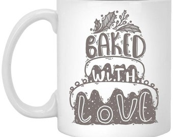 Baked with love 11 oz. White Mug