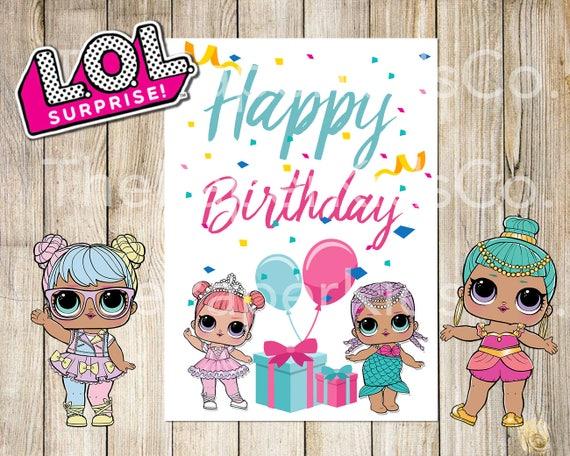 L.O.L Surprise Dolls Printable Birthday Card