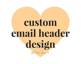 Custom Email Header Design