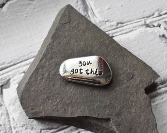 Pocket Pebble Pewter- You Got This Inspirational Stone - Pewter Ball Marker Plant Gift -Worry Stone Token Keepsake- Office Desk Decor Gift