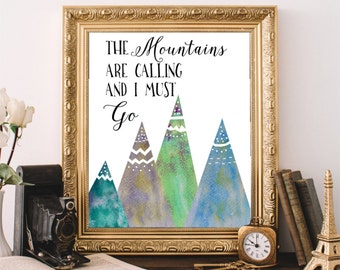 The Mountains Are Calling Print, Quote Art, Printable Art, Mountains Print, Typography Quote