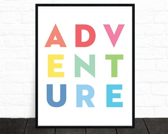 Adventure, Rainbow Nursery, Kids Printable Art, Adventure Print, Nursery Art, Colorful Wall Art, Typography Printable, Kids Printable Gifts