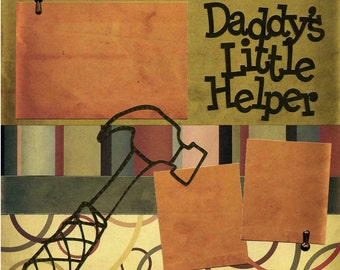 Daddy's Little Helper - 12x12 Premade Scrapbook Page