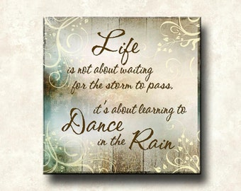 Dance in the Rain Word Art Print 20x20 Wall Decor - gray tan brown cream life - Gallery Wrapped Canvas