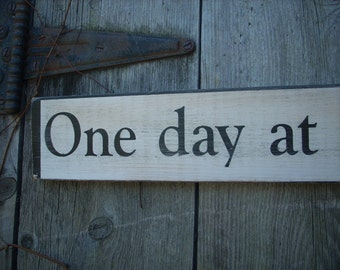 One day at a time Shabby Wood Sign Thankful AA Gratitude inspirational