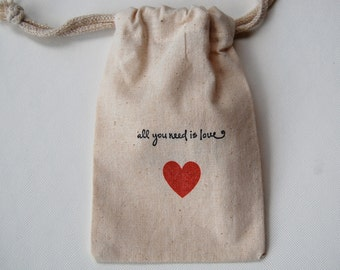 All You Need Is Love Muslin Bags /  20
