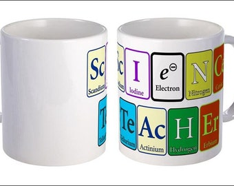 Science Teacher Coffee Mug - written in Periodic Elements