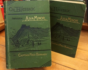 On Horseback Through Asia Minor by Captain Fred Burnaby / Vintage Book / 1877 / Travel / Exploration / Old Book / Antique Book / Expedition