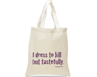 QUEEN BAND Tote, Freddie Mercury Quote, Queen Shoulder Bag, Best Friend Gift, Gift for Mom, Market Bag, Funny Tote Bag
