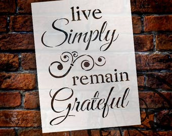 Live Simply, Remain Grateful - Word Stencil - Select Size - STCL1225 by StudioR12