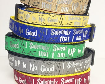 "3/4"" 1"" wide Harry Potter, Hogwarts , Wizard, Wizardry, I Solemnly Swear that I am up to No Good Dog Collar"