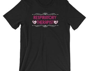 Respiratory Therapist Gift Unisex T-Shirt for RRT Respiratory Therapy Gift