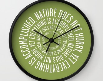 36 colours: Nature Does Not Hurry Quote Wall Clock, Lao Tzu quote wall clock, Modern Wall Art, Designer Wall Clock, Olive Green wall clock