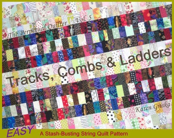 """String Quilt Patterns, PDF Quilt Pattern, Tutorial, Upcycle, Recycle, """"Tracks, Combs and Ladders"""" qtm"""