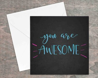 You are awesome printed inspirational quote greetings card