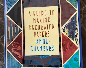 A Guide to Making Decorated Papers