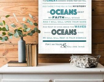Oceans, Hillsong, Christian Wall Art, Christian Song Lyrics, Inspirational Quote, Inspirational Decor, Oceans Song, Typography Decor, Print