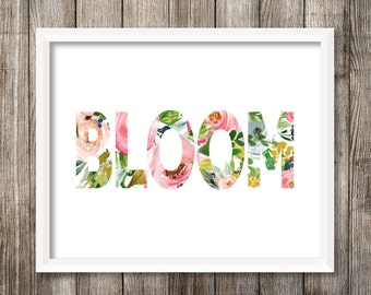 """8x10 """"Bloom"""" + Watercolor Flowers, Florals Printable and Instant Download"""