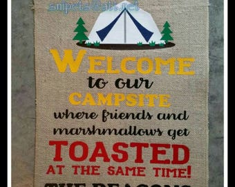 Welcome To Campsite Friends toasted marshmallows Tent/Free Shipping!!/Personalized Burlap Camping Flag/Yard Whimsical Saying custom gift