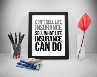 Insurance Quotes, Insurance Poster Sell Sayings, Selling Print Art, Life Insurance Prints, Insurance Printable, Office Decor, Office Art