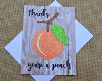 "Thank You Greeting Card, ""Thanks, You're A Peach"" Greeting Card"
