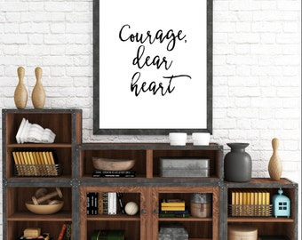 Printable Art, Courage Dear Heart, Narnia Aslan Quote, Typography Art Print, Inspirational Quote, Motivational Quote, Home Decor, C.S. Lewis