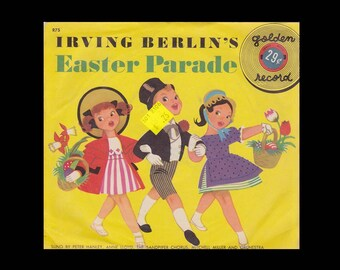 Irving Berlin's Easter Parade - Vintage 78 RPM Little Golden Record R75 c. 1952 - Mitchell Miller - Yellow Vinyl - Unbreakable Record