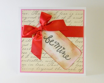 Be Mine - Valentine's Card, Anniversary Card, I Love You Card, Romantic, Romance