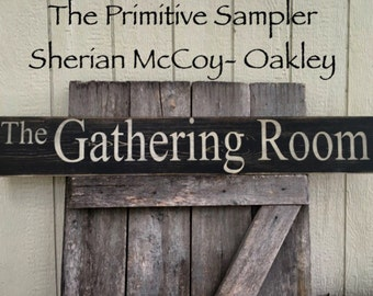 """8""""X48"""" The Gathering Room Sign 