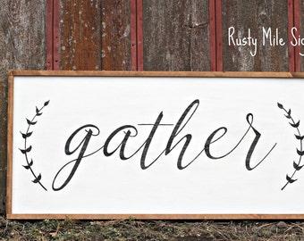Gather Sign, Many Sizes