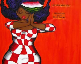 Prints:5x7 SACRIFICE Your Self Doubt  Affirmation Natural Hair KarinsArt karin turner  african american  AFRO curves GODDESS