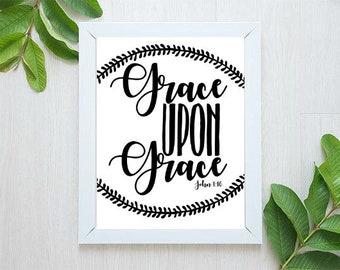 Grace Upon Grace Instant Prints - 8.5x11, Grace Print, Intentional Art, Printable Art, Downloadable Art, Instant Art