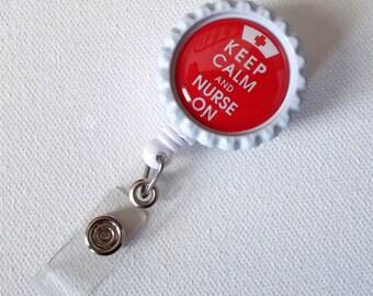 Keep Calm and Nurse On Red  - ID Badge Holder - ID Badge Reel - Nurse Badge Holder - Nursing Badge Clip - Name Badge Holder - Nurse Gift
