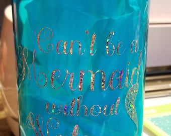 can't be a mermaid water bottle