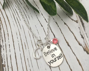 Personalized Believe in Yourself Necklace