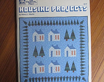 Housing Projects Quilts by Nancy J. Martin That Patchwork Place