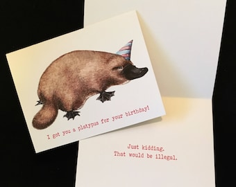 I Got You A Platypus For Your Birthday card- funny birthday card with cute platypus art