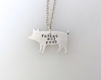 New-Friend Not Food Pig Necklace-vegan necklace-Vegan Jewelry-Pig necklace-Pig jewelry-Farm Animal Rescue-Farm Sanctuary-Vegan Gift