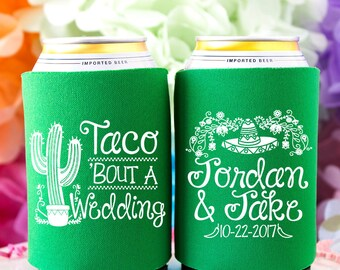 Taco Bout A Wedding Personalized Can Cooler, Fiesta Wedding Favors for Guests, Mexican Wedding, Taco Wedding, Funny Favors, Rehearsal Dinner